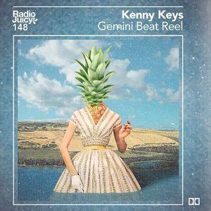 Radio Juicy Vol. 148 (Gemini Beat Reel by Kenny Keys)