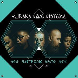 E-RADIO #25 - BURAKA SOM SISTEMA