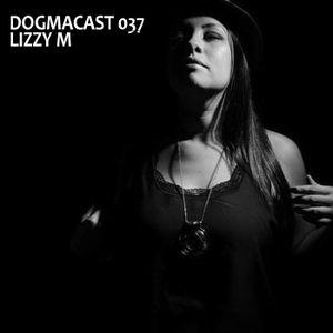 Dogmacast 037 - Lizzy M