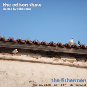 The Edison Show / the fishermen pt. 01