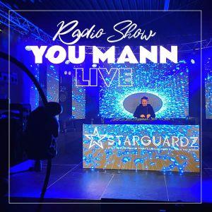 'You Mann LIVE' Starguardz Radio Show #059