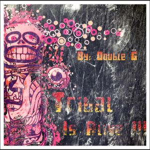 Deejay Double G - Tribal is Alive !!!