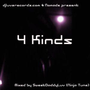 4 Kinds