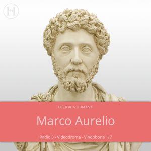 Vindobona (las memorias de Marco Aurelio) 1ª entrega Videodrome - Radio 3