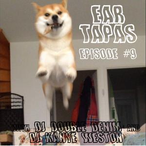 Ear Tapas Episode #9    May 9, 2017