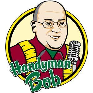 Around the House with Handyman Bob 4-26-14