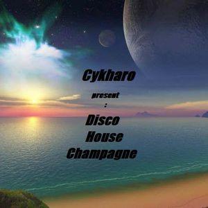 Disco House Champagne - Dj Cykharo