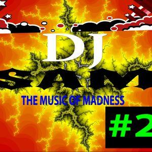 The Music Of Madness #2 (DjSAM MIX)