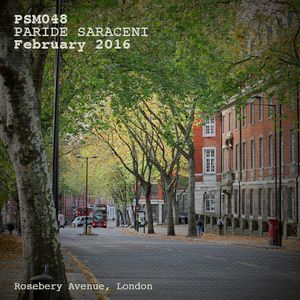 PSM048 - Paride Saraceni - February Mix 2016: London