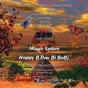 MAGIC SPHERE & HAPPY B.DAY Miss Bi Babj