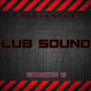 Club Sounds (Episode 6)