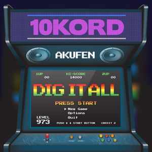 10kord Mix - Dig It All