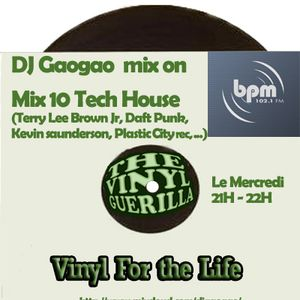 DJ Gaogao on BPM Mix (mix 10) Tech House only Vinyl, Deep Techno, House, Tech House..