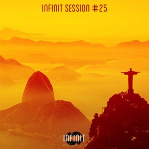 INFINIT Session #25 - Baile Edition (mixed by taimles)