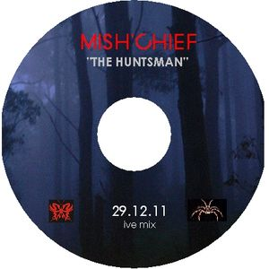 THE HUNTSMAN - INTELLIGENT TECHNO MIX