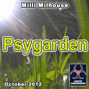 Milli Milhouse - Psygarden (October 2012)