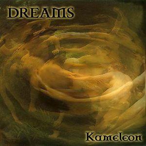 Kameleon - Dreams