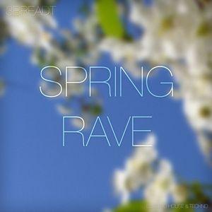 Spring Rave