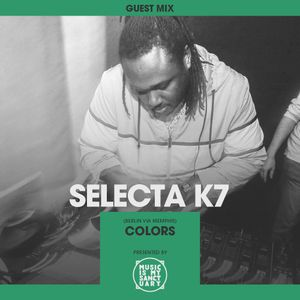 MIMS Guest Mix: SELECTA K7 (Colours, Berlin via Memphis) by