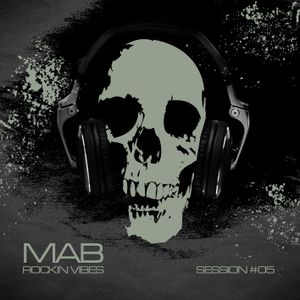 MAB - ROCKIN VIBES SESSION 5