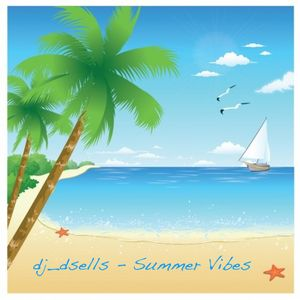 dj_dsells Summer Vibes
