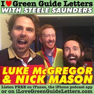 Ep 231 : Luke McGregor & Nick Mason love the 11/08/16 Letters