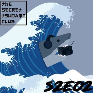 The Secret Tsunami Club - S2E02