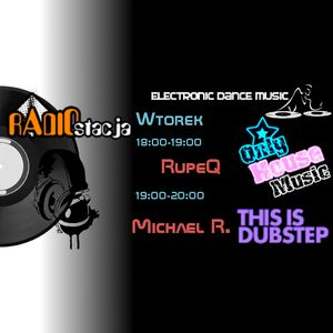 Michael R. - This Is Dubstep 31.07.2012 @ RadioStacja