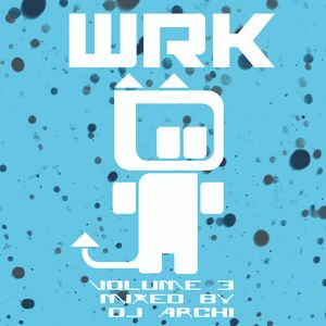 WRKTHTSHT! Radio VOl.3 Housey Goodness