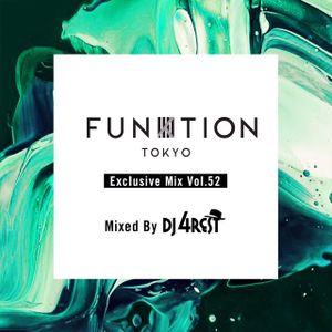 FUNKTION TOKYO Exclusive Mix Vol.52 Mixed By DJ 4REST