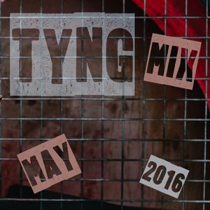 Tyng Promo Mix (May 2016)