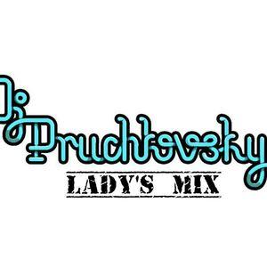 DJ PRUCHKOVSKY-LaDyS Mix