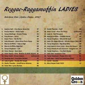 Reggae Raggamuffin Ladies (strictly female voices)