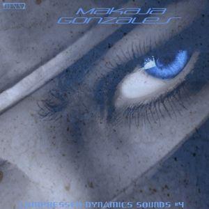 MaKaJa Gonzales - COMPRESSED DYNAMICS SOUNDS #4