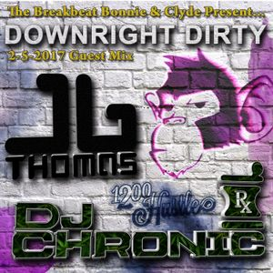 DOWNRIGHT DIRTY MTG MIX (NUBREAKS.COM RADIO) - JB THOMAS & DJ CHRONIC