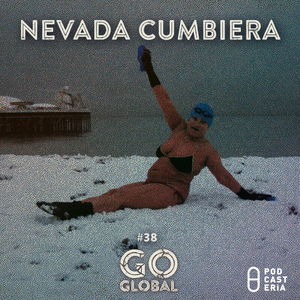 Go Global No. 38 - Nevada Cumbiera