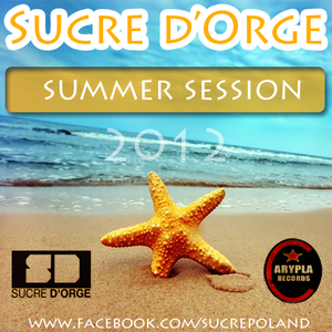 THE SUCRE -  Summer Session 2012!