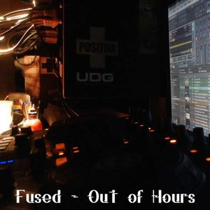 Fused 'Out of Hours' 201031