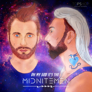 Topshop Presents: Oh My God It's The MIDNITEMEN