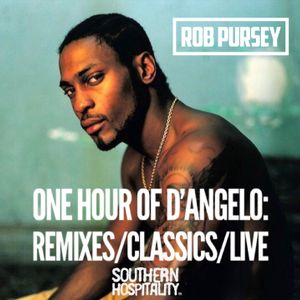 One Hour Of D'Angelo - Remixes + Classics + Features + Live - Mixed By Rob Pursey