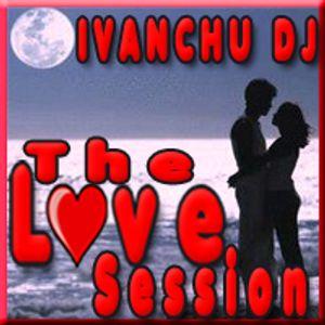 IVANCHU DJ - LOVE SESSION