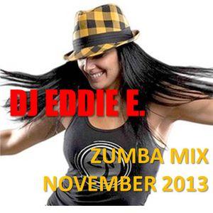 DJ Eddie E - Zumba Mix November 2013