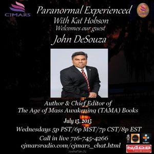 Paranormal Experienced with Kat Hobson  John DeSouza