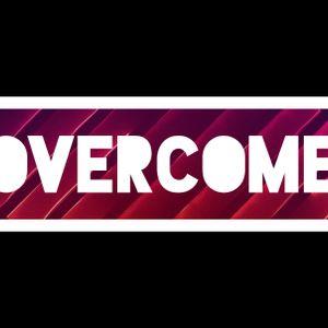 Overcome Wk 5 - Audio