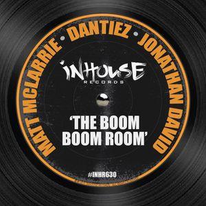 Dantiez, Matt McLarrie & Jonathan David - The Boom Boom Room (Original mix) INHOUSE RECORDS NYC
