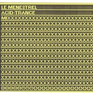 ACID TRANCE MIX -- by LE MENEZTREL