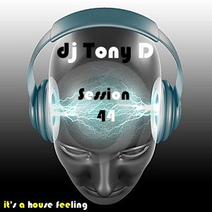 Session 44 - It's A House Feeling
