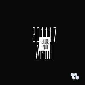 Texture Radio 30-11-17 Aroh (Crevette Records, BXL) guest mix at urgent.fm