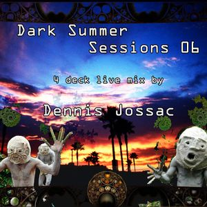 Dennis Jossac - Dark Summer Sessions 06
