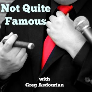 Not Quite Famous - S2 - Ep. 16 - Kevin Avery